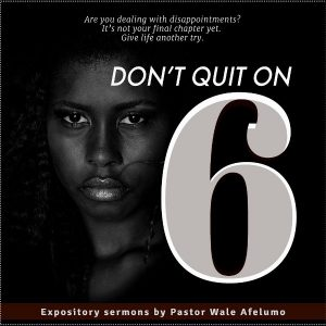 dont quit on six