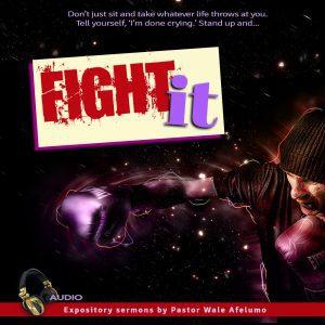 fight it