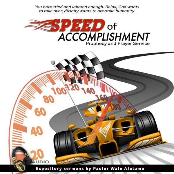 speed of accomplishment